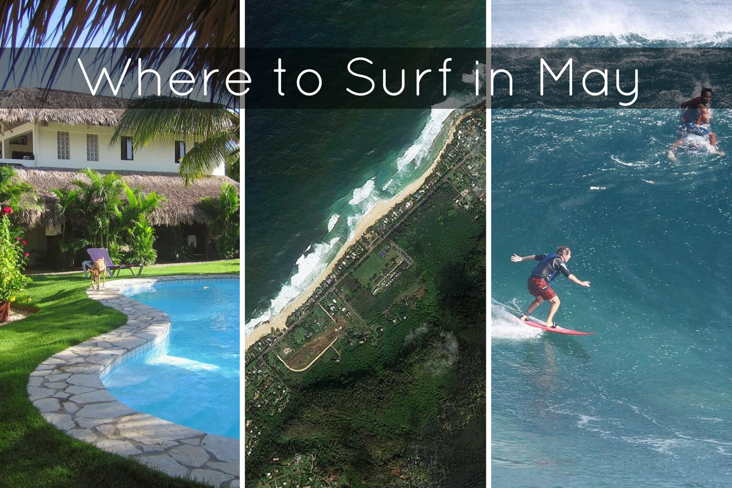 Where to Surf in May