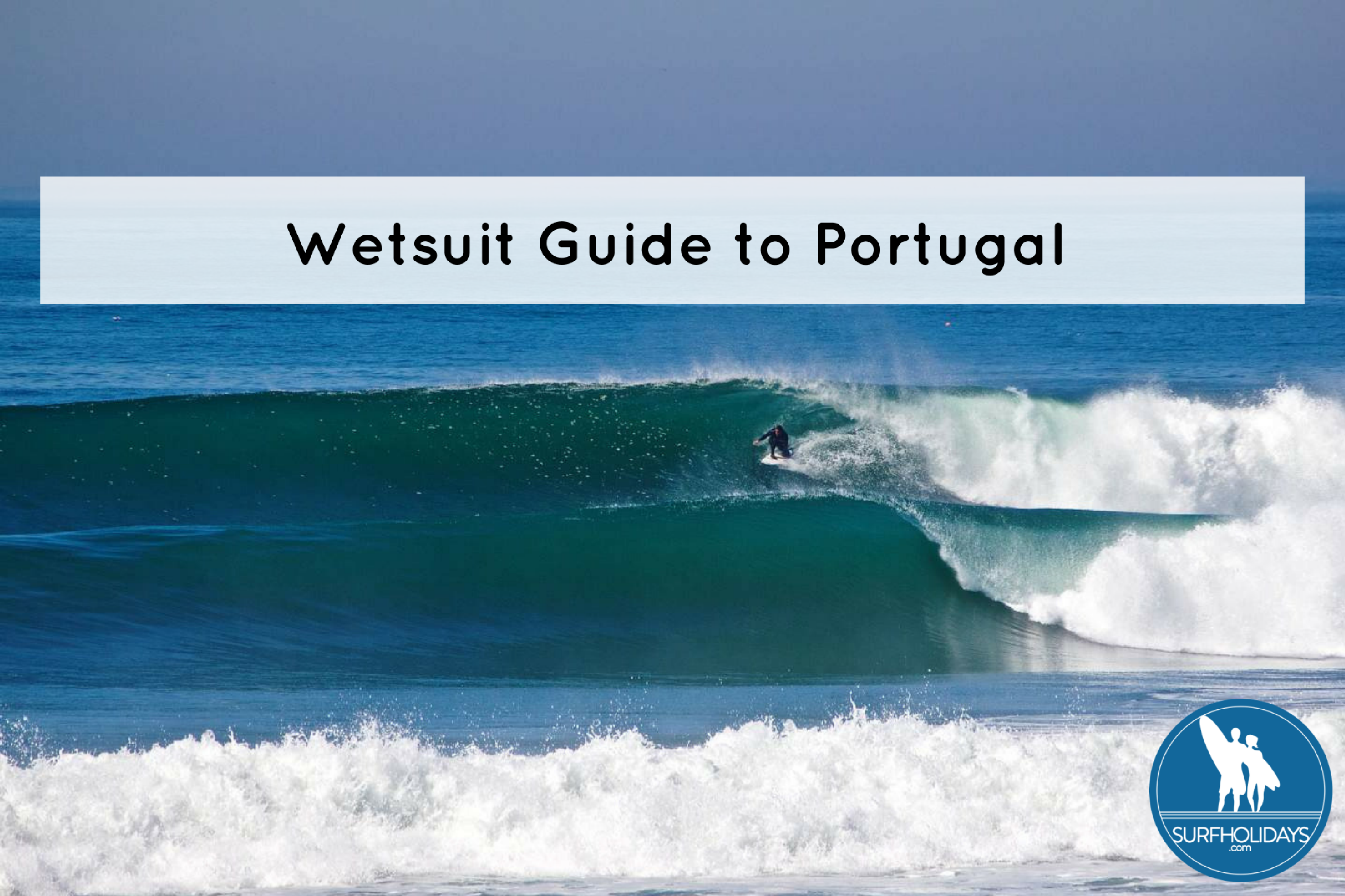 What Type of Wetsuit do I Need in Portugal?